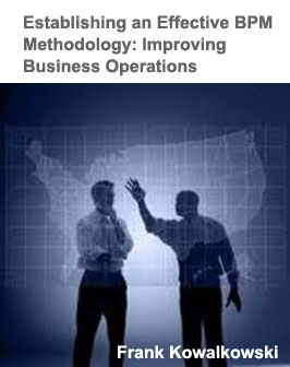 Establishing an Effective BPM Methodology: Improving Business Operations